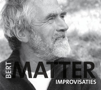 <p>Bert Matter - Improvisaties</p>