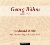Georg Böhm (1661-1733) - Keyboard Works (3 cd's)