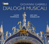 NIEUW!! Giovanni Gabrieli - Dialoghi musicali